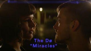 The Dø - Miracles (A Short Film)