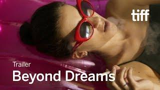 BEYOND DREAMS | TIFF Next Wave 2018