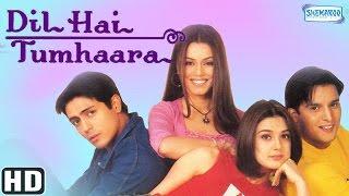 Dil Hai Tumhara {HD} - Arjun Rampal - Preity Zinta - Mahima Chaudhary - Jimmy Shergill - Rekha