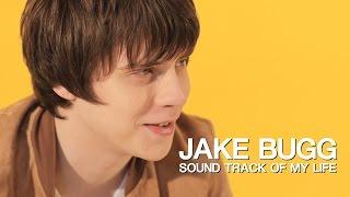 Jake Bugg - Soundtrack Of My Life