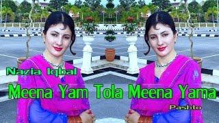 Nazia Iqbal - Meena Yam Tola Meena Yama