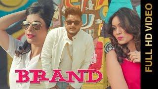 BRAND (Full Video) || VICKY POOL  || New Punjabi Songs 2016 || AMAR AUDIO