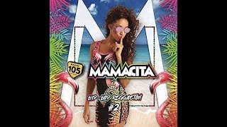 Mamacita Hip-hop e reggaeton #2