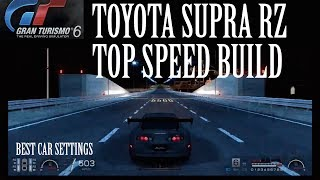 Gran Turismo 6 Top Speed Build Ep.1 : Toyota Supra RZ