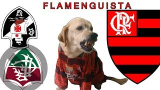 CACHORRO FLAMENGUISTA, ANTI VASCO !!!!!!!!