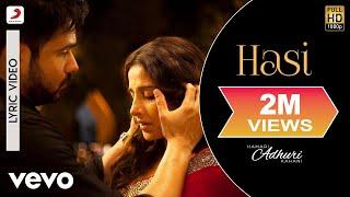 Hasi - Lyric Video | Hamari Adhuri Kahani | Emraan | Vidya