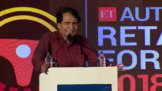 Minister Comm and Industry, Suresh Prabhu addresses audience at ETAuto Retail Forum 2018