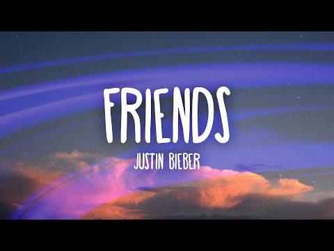 Justin Bieber - Friends (Lyrics / Lyric Video) ft. Bloodpop