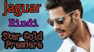 Jaguar Hindi Dubbed | World Television Premiere | TV & Youtube Premiere | Star Gold
