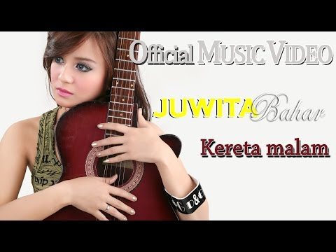 Juwita Bahar - Kereta Malam [Official Music Video HD] mp3
