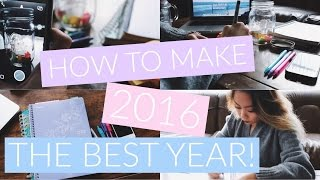 How To Make 2016 The Best Year! Fun Ideas, Organizations + MORE!