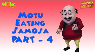 Motu & His Samosas - Part 3