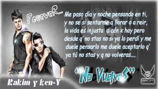 Rakim y Ken-Y - No Vuelvas ♫New Song 2011♫