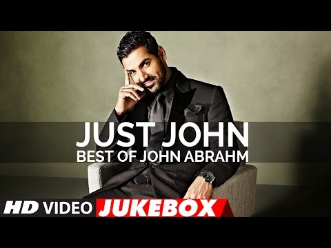 Xxx Mp4 Just John Best Of John Abraham Songs Latest Hindi Songs Video Jukebox T Series 3gp Sex
