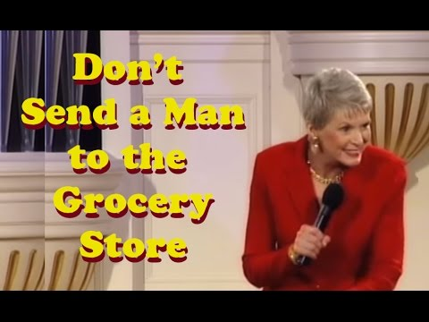 Jeanne Robertson Don t send a man to the grocery store
