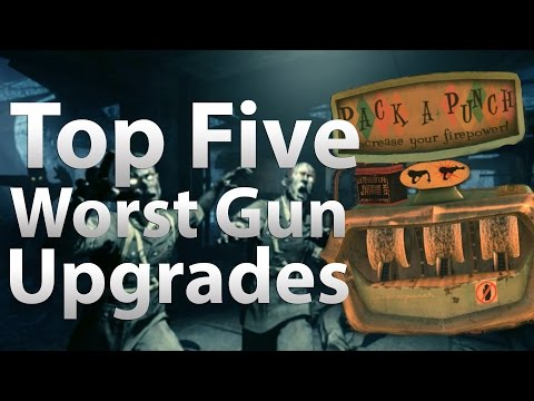 TOP 5 Worst Guns to Pack a Punch in Call of Duty Zombies Black Ops 2 Zombies BO & WaW