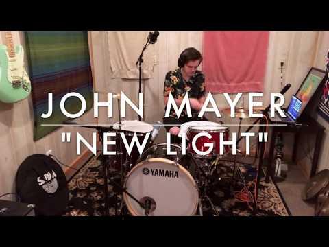 """John Mayer """"New Light"""" Drum Cover"""