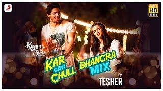 Kar Gayi Chull (Bhangra Mix) | Sidharth | Alia | Fawad | Badshah | Amaal | Fazilpuria | Tesher