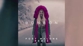 Era Istrefi - Bonbon (Post Malone Remix) [Cover Art]