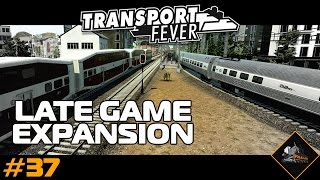 Transport Fever Late Game Expansion Gameplay USA #37