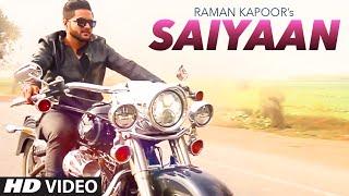 Latest Punjabi Song 2016 | Saiyaan Raman Kapoor | T-Series Apna Punjab