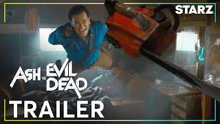 Ash vs Evil Dead | Official Trailer | STARZ