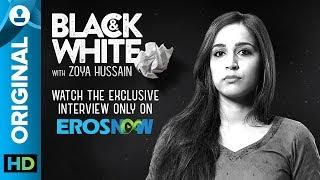Catch Zoya Hussain on Black & White - The Interview
