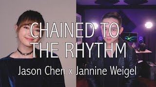 Katy Perry - Chained To The Rhythm cover by Jannine Weigel , Jason Chen
