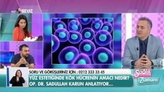 Op. Dr. Sadullah Karun - Beyaz Tv Sağlık Zamanı - 25.03.2017