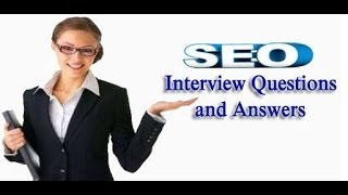 SEO Interview Questions 2017