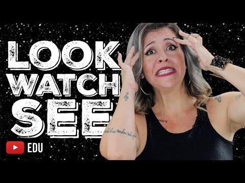 LOOK, SEE, WATCH   O Que Significam e Como Diferenciá-los