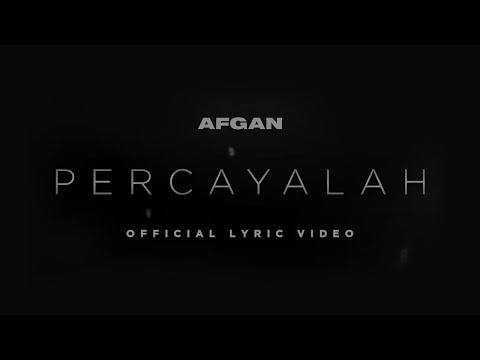 Download Lagu Afgan & Raisa - Percayalah | Official Video Lirik