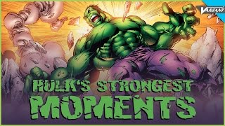 Hulk's Strongest Moments!