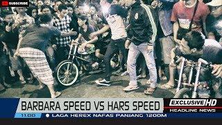 BARBARA SPEED VS HARS SPEED 2018 | BY PASS (HD)