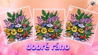 Czech Language Good Morning Flowers greeting  video  for  everybody everyone