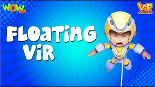 Vir: The Robot Boy | Floating Vir | ENGLISH, SPANISH & FRENCH SUBTITLES | WowKidz