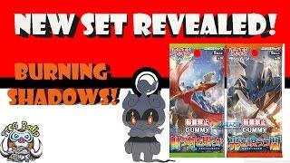 New Pokémon TCG Set - Burning Shadows Revealed! (Rumors and Speculation!)