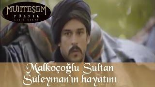 Malkoçoğlu Sultan Süleyman' nın Hayatını Kurtarıyor - Muhteşem Yüzyıl 26.Bölüm