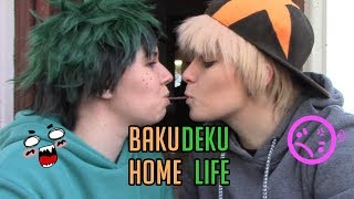 Homelife with BakuDeku