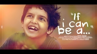 IF I CAN BE A... | ENGLISH SHORT FILM | FULL HD | ILHAN LAYIQ
