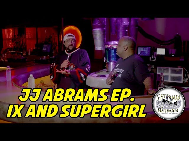 JJ ABRAMS EP. IX AND SUPER GIRL