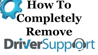 How To Completely Remove Driver Support From Windows 7