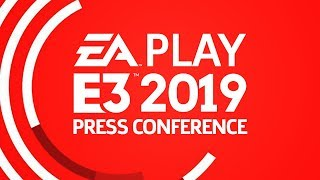 EA Play E3 2019 Press Conference With Post Show Livestream