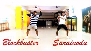 Blockbuster Dance Video | Sarrainodu | Allu Arjun Rakul Preet | Arun Vibrato Choreography