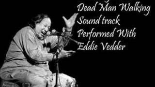Nusrat fateh ali Khan & Eddie Vedder - The Long Road