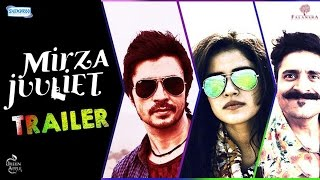 Mirza Juuliet - Official Trailer | Releasing On 7 April 2017