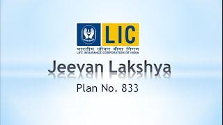 LIC of India's Jeevan Lakshya Plan No. 833 presentation
