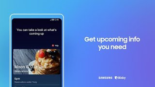 Bixby: How to get upcoming info you need