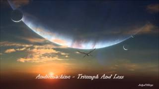 Audiomachine - Triumph And Loss