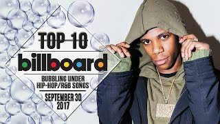 Top 10 • US Bubbling Under Hip-Hop/R&B Songs • September 30, 2017 | Billboard-Charts